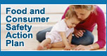 Food and Consumer Safety Action Plan (Link will open in a new window)