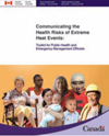 Communicating the Health Risks of Extreme Heat Events: Toolkit for Public Health and Emergency Management Officials
