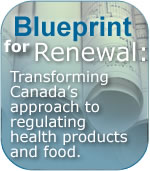 Blueprint for renewal: Transforming Canada's approach to regulating health products and food