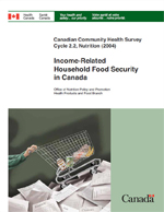 Cover of Canadian Community Health Survey, Cycle 2.2, Nutrition (2004): Income-Related Household Food Security in Canada