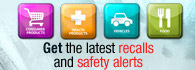 Get the latest recalls and safety alerts (external link)